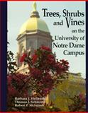 Trees, Shrubs, and Vines on the University of Notre Dame Campus, Hellenthal, Barbara J. and Schlereth, Thomas J., 0268018782