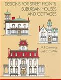 Designs for Street Fronts, Suburban Houses and Cottages, M. F. Cummings and C. C. Miller, 0486298787