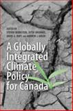 Globally Integrated Climate Policy for Canada, Jutta, Brunnée , 0802098789