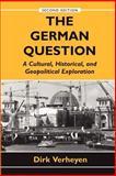 The German Question, Dirk Verheyen, 0813368782