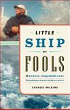 Little Ship of Fools, Charles Wilkins, 1553658787