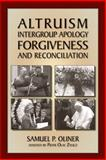 Altruism, Intergroup Apology, Forgiveness, and Reconciliation, Oliner, Samuel P., 1557788782