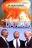 The New Nuclear Danger, Helen Caldicott, 1565848780