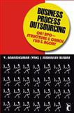 Business Process Outsourcing : Oh! BPO - Structure and Chaos, Fun and Agony, Anandkumar, V. and Biswas, Subhasish, 8178298783