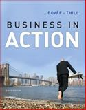 Business in Action, Bovee, Courtland L. and Thill, John V., 0132828782