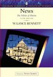 News : The Politics of Illusion, Bennett, W. Lance, 0321088786