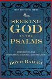 Seeking God in the Psalms, Boyd Bailey, 0615808786