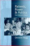 Patients, Power and Politics 9780761958789