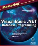 Mastering Visual Basic .NET Database Programming, Evangelos Petroutsos and Asli Bilgin, 0782128785