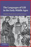 The Languages of Gift in the Early Middle Ages, Davies, Wendy and Fouracre, Paul, 1107698782