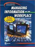 Managing Information in the Workplace : 10 Ways to Organize for High Performance, McGraw-Hill/Irwin Staff, 0078298792