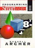 Programming Smartware Two, Archer, Russell, 0137218796