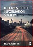 Theories of the Information Society 4th Edition