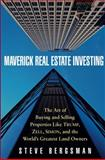 Maverick Real Estate Investing, Steve Bergsman, 0471468797