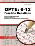 OPTE 6-12 Practice Questions : CEOE Practice Tests and Exam Review for the Certification Examinations for Oklahoma Educators / Oklahoma Professional Teaching Examination, CEOE Exam Secrets Test Prep Team, 1627338799