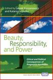 Beauty, Responsibility, and Power, , 9042038799