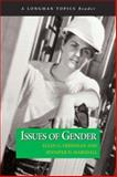 Issues of Gender, Friedman, Ellen G. and Marshall, Jennifer D., 0321108795