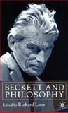 Beckett and Philosophy, Lane, Richard, 0333918797