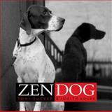 The Zen Dog, Judith Adler and Toni Tucker, 0609608797