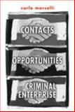 Contacts, Opportunities, and Criminal Enterprise 9780802038791