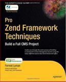 Pro Zend Framework Techniques, Forrest Lyman, 1430218797