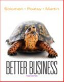 Better Business, Solomon, Michael R. and Poatsy, Mary Anne, 0133098796