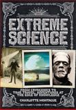 Extreme Science, Charlotte Montague and Phil Clarke, 0785828796