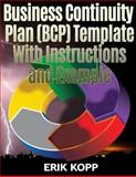 Business Continuity Plan (BCP) Template with Instructions and Example, Erik Kopp, 1466328797
