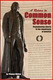 A Return to Common Sense, Thomas Mullen, 1493508792
