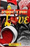 For the Love, Alisha F, 1494978792