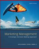 Marketing Management : A Strategic Decision-Making Approach, Mullins, John and Walker, Orville, 0078028795
