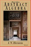 Abstract Algebra, Herstein, I. N., 0471368792