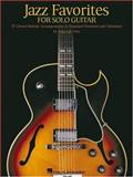 Jazz Favorites for Solo Guitar, Robert B.  Yelin, 0634028790