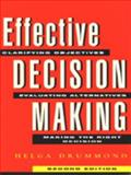 Effective Decision Making, Helga Drummond, 0749418796