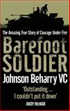 Barefoot Soldier, Nick Cook and Johnson Beharry, 0751538795