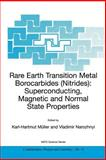 Rare Earth Transition Metal Borocarbides (Nitrides) : Superconducting, Magnetic and Normal State Properties, , 0792368797