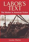 Labor's Text 9780813528793