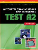 Automatic Transmissions and Transaxles Test A2, Delmar Learning Staff, 1418038792