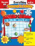 Everything Seasonal and Holiday, The Mailbox Books Staff, 1562348795