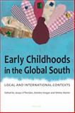 Early Childhoods in the Global South : Local and International Contexts, , 3034308795
