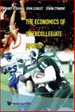 The Economics of Intercollegiate Sports, Grant, 9812568794