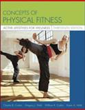 Concepts of Physical Fitness : Active Lifestyles for Wellness with PowerWeb, Corbin, Charles B. and Welk, Gregory J., 0073138797