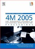 4M 2005 - First International Conference on Multi-Material Micro Manufacture, , 0080448798
