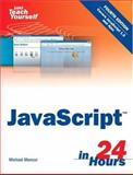 Sams Teach Yourself JavaScript in 24 Hours, Michael Moncur, 0672328798