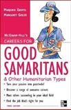 Careers for Good Samaritans and Other Humanitarian Types, Marjorie Eberts and Margaret Gisler, 0071458794