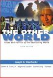 The Other World : Issues and Politics of the Developing World, Weatherby, Joseph and Evans, Emmit B., 0321088794