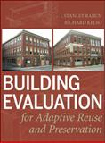 Building Evaluation for Adaptive Reuse and Preservation, Rabun, John S. and Kelso, Richard, 0470108797