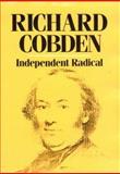 Richard Cobden, Nicholas C. Edsall, 0674768795
