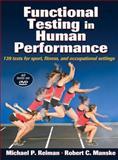 Functional Testing in Human Performance, Reiman, Michael and Manske, Robert C., 0736068791