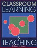 Classroom Learning and Teaching, Hohn, Robert L., 0801308798
